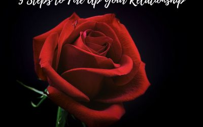 5 Steps to Fire Up your relationship