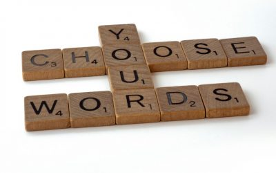Choose your words…
